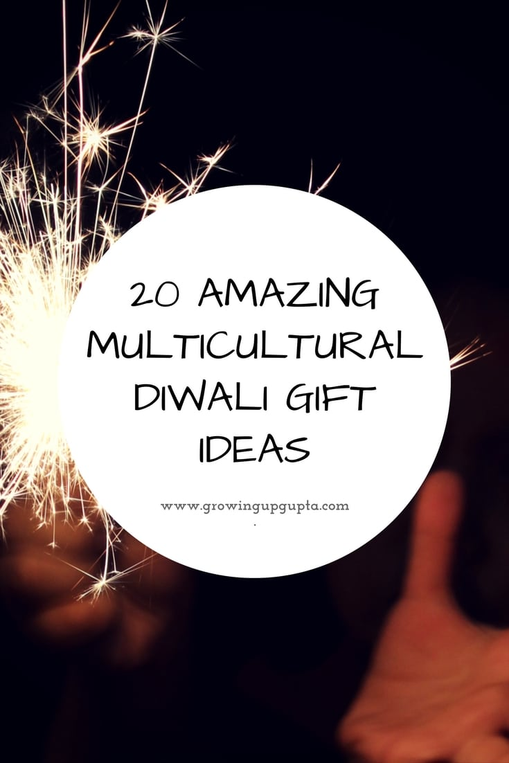 20 AMAZING MULTICULTURAL DIWALI GIFT IDEAS – Growing Up Gupta