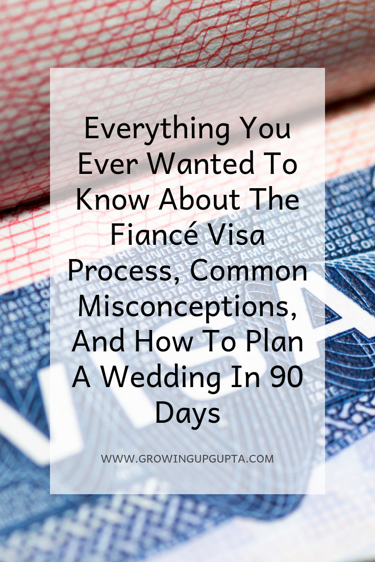 Everything You Ever Wanted To Know About The Fiance Visa Process